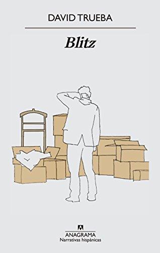 Blitz (Narrativas hispánicas) (Spanish Edition) by [Trueba, David]