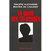 La dame des 35 heures (French Edition)