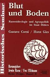 """""""Blut und Boden"""": Rassenideologie und Agrarpolitik im Staat Hitlers (Historisches Seminar)"""