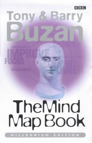 The Mind Map Book: Radiant Thinking - Major Evolution in Human Thought
