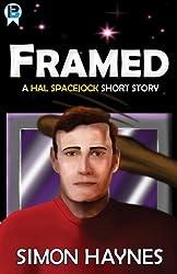Hal Spacejock: Framed