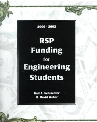Rsp Funding for Engineering Students 2000-2002 (How to Pay for Your Degree in Engineering)
