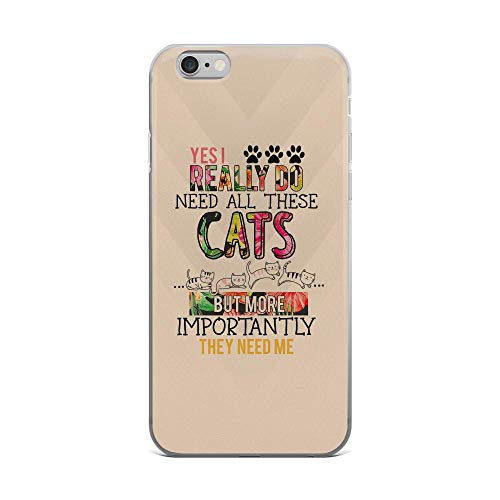 iPhone 6 Plus/6s Plus Pure Clear Case Cases Cover I Really Do Need All These Cats Quote Cute Doodle Kitten