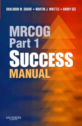 MRCOG Part 1 Success Manual, 1e (MRCOG Study Guides)