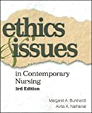 img - for Ethics and Issues in Contemporary Nursing (text only) 3rd (Third) edition by M. A. Burkhardt,A. Nathaniel book / textbook / text book
