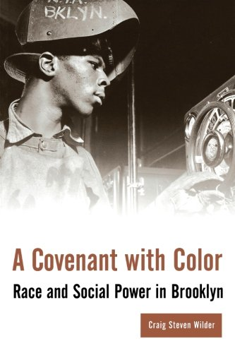 A Covenant with Color: Race and Social Power in Brooklyn