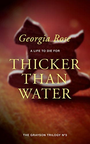 Book cover image for Thicker Than Water: Book 3 of The Grayson Trilogy