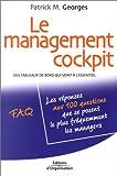 Le management cockpit: Des tableaux de bord qui vont à l'essentiel