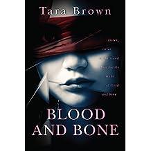 Blood and Bone (Blood and Bone Series Book 1)