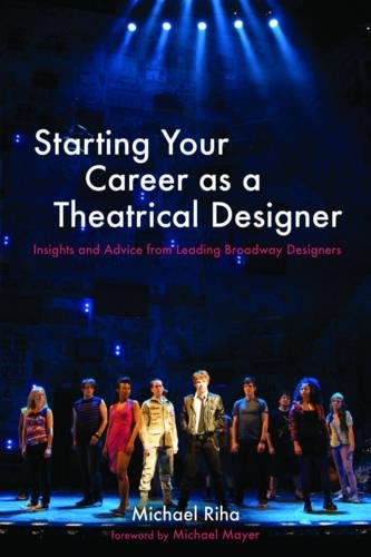 Costume Design Portfolio Advice (Starting Your Career as a Theatrical Designer: Insights and Advice from Leading Broadway Designers)