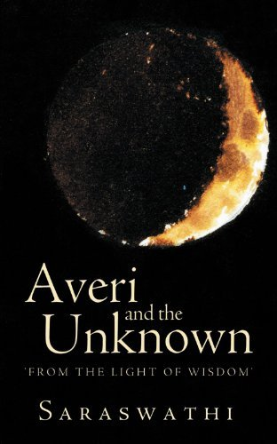 Averi and the Unknown: From the Light of Wisdom by Saraswathi (2012-01-25)