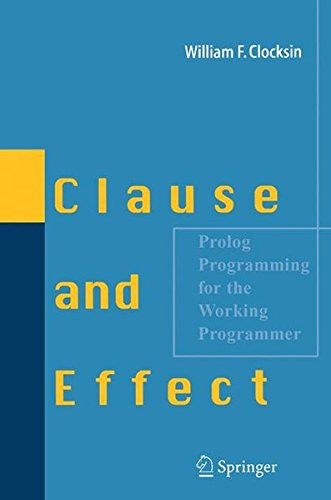 Clause and Effect: Prolog Programming for the Working Programmer by Brand: Springer