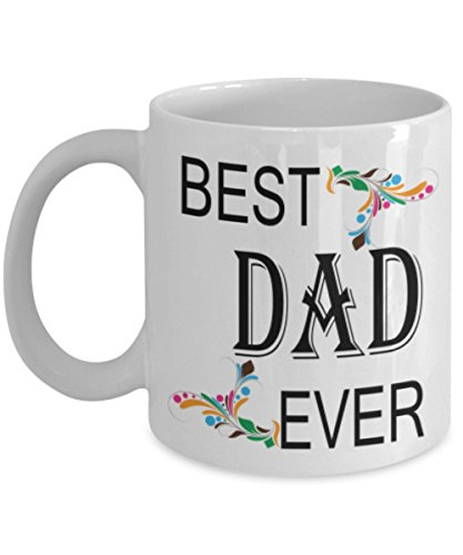 ShoppersClub Best Dad Ever Coffee Mug – Present this unique and creative mug to your daddy on father's day or his Birthday - Best xmas gifts for dad – Great gifts for dad from daughter or son - DAM065