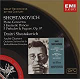 Shostakovich: Piano Concertos / 3 Fantastic Dances / 5 Preludes & Fugues, Op. 87