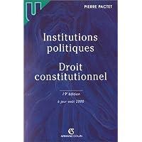 Institutions politiques. Droit constitutionnel