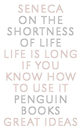"""Great Ideas On the Shortness of Life (Penguin Great Ideas)"" av Seneca"