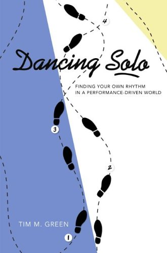Dancing Solo: Finding Your Own Rhythm in a Performance-Driven World