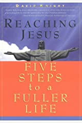 Reaching Jesus: Five Steps to a Fuller Life Paperback
