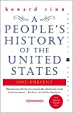 A People's History of the United States: 1492-Present (Perennial Classics), Howard Zinn, 0060528370