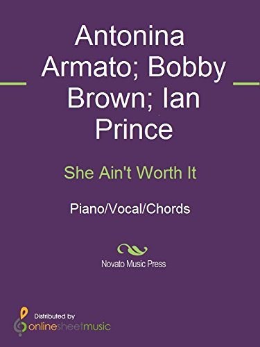 She Aint Worth It Kindle Edition By Antonina Armato Bobby Brown
