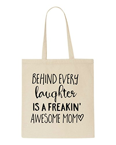 Awesome Tote Statement Freaking Mom A Laughter Bag Behind Family Shopper Is Every Beige qwOXAF