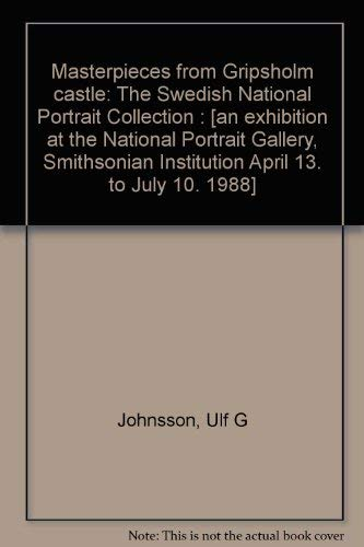 Gripsholm Castle - Masterpieces from Gripsholm Castle: The Swedish National Portrait Collection