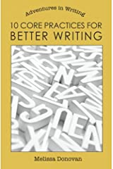 10 Core Practices for Better Writing (Adventures in Writing) Paperback
