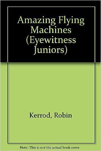 Book AMAZING FLYING MACHINES (Eyewitness Juniors)