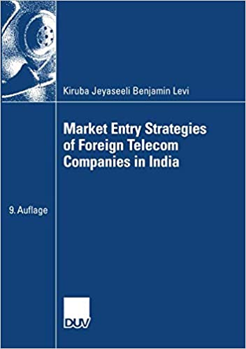 Market Entry Strategies of Foreign Telecom Companies in