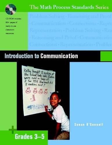 Series Process Math Standards (Introduction to Communication, Grades 3-5 (The Math Process Standards Series))