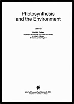 Book Photosynthesis and the Environment (Advances in Photosynthesis and Respiration)