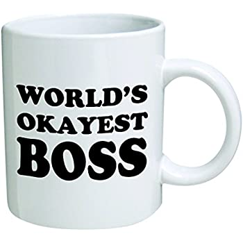 surprising inspiration awesome mugs. World s Okayest Boss Coffee Mug  11 Oz Nice Motivational And Inspirational Office Gift by Go Banners Amazon com CafePress Mom Unique
