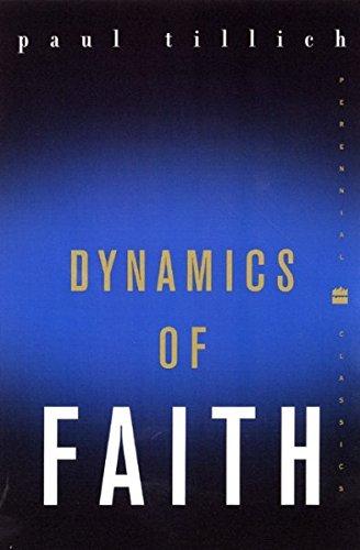 Dynamics of Faith (Perennial Classics) Dynamics of Faith