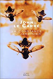 """Afficher """"La Constance du jardinier"""""""