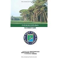 Golf Costa Brava - VERDE: Libro de Distancias / Yardage Book