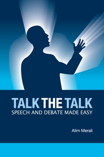 Talk the Talk: Speech And Debate Made Easy