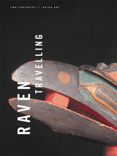 Used, Raven Travelling: Two Centuries of Haida Art for sale  Delivered anywhere in Canada