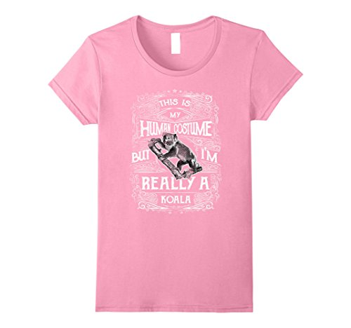 Pink Lady Costume Australia (Womens Koala Is My Human Costume Love Australian Koalas Tshirt Gift Medium Pink)