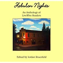 Zebulon Nights: An Anthology of LiveWire Readers