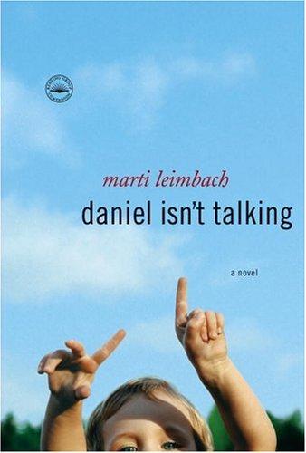 Download Daniel Isn't Talking: A Novel PDF