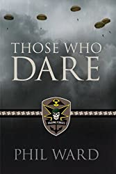 Those Who Dare (Raiding Forces Book 1)