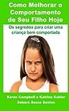 img - for Como Melhorar o Comportamento de Seu Filho Hoje (Portuguese Edition) book / textbook / text book