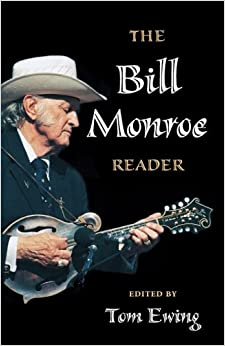 Book The Bill Monroe Reader (Music in American Life)