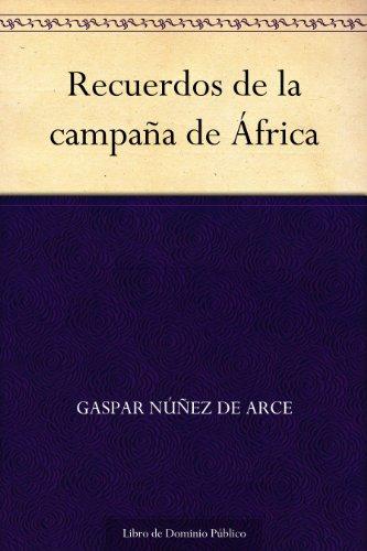 Recuerdos de la campaña de África (Edición de la Biblioteca Virtual Miguel de Cervantes) (Spanish Edition)