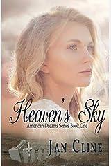 Heaven's Sky: American Dreams Series Book One Paperback