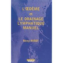 L'oedeme et Drainage Lymphatique Manuel