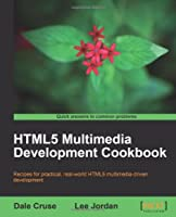 HTML5 Multimedia Development Cookbook Front Cover