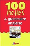 Image de 100 fiches de grammaire anglaise