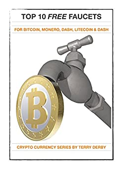 best faucet bitcoin top 10 faucets for bitcoin monero dash 823