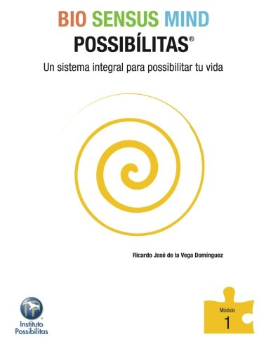SENSUS MIND POSSIBÍLITAS Modulo 1: Un sistema integral para possibilitar tu vida (Spanish Edition) ebook